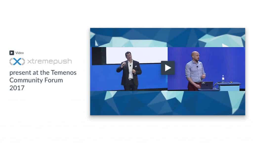 Xtremepush present at Temenos 2017