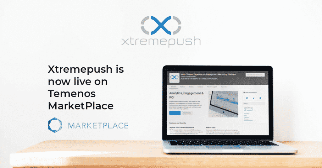 Xtremepush live in Temenos MarketPlace