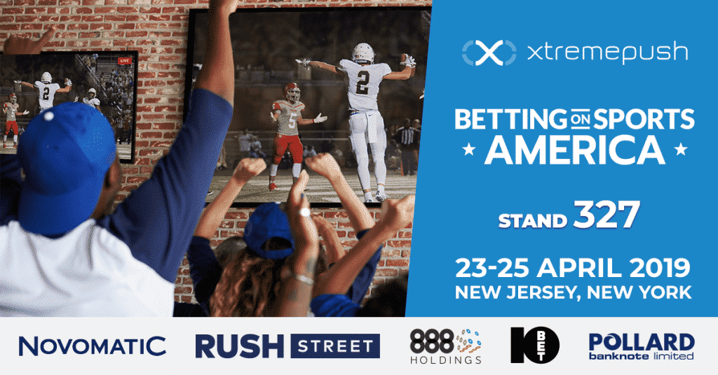 Xtremepush at Betting on Sports America