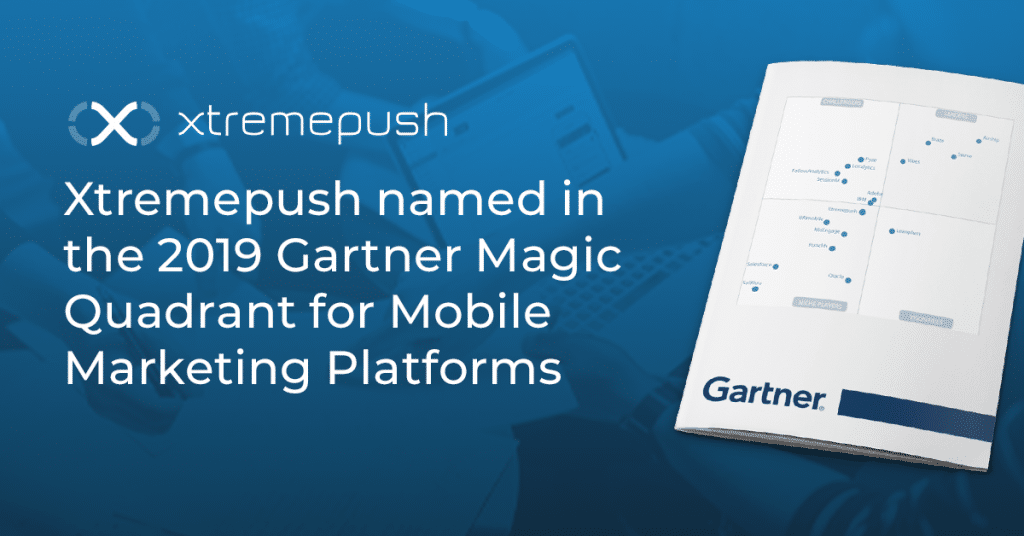 Xtremepush named in Gartner Magic Quadrant