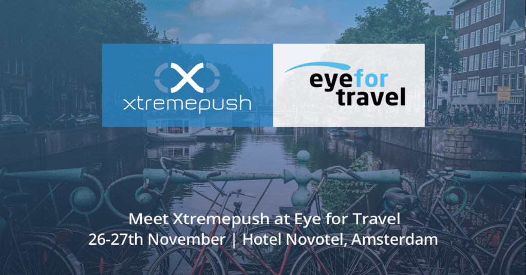Meet Xtremepush at Eye for travel feature image