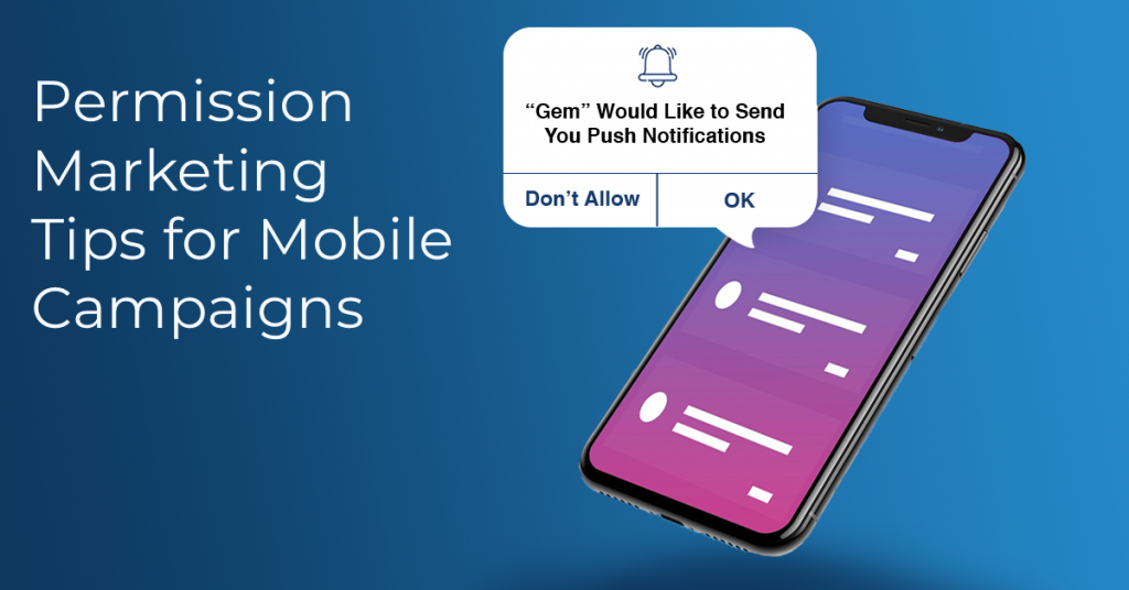 Permission marketing tips for mobile campaigns
