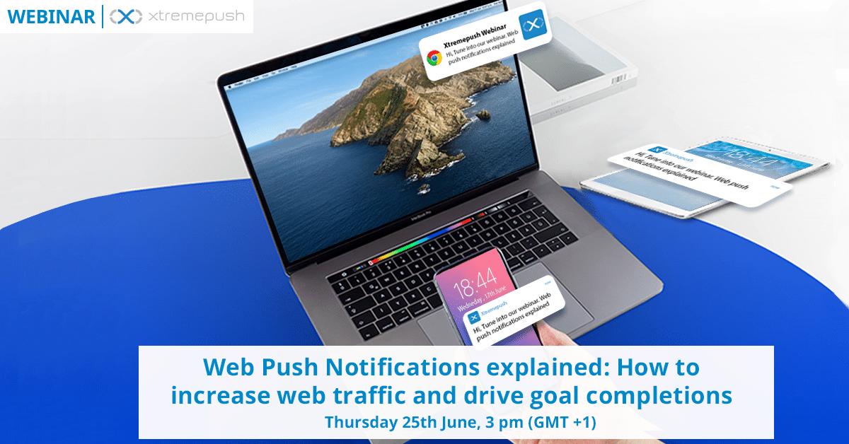 Web Push Notifications Webinar
