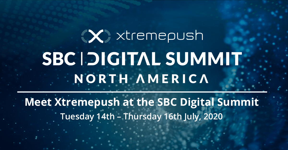 Xtremepush SBC Digital Summit North America