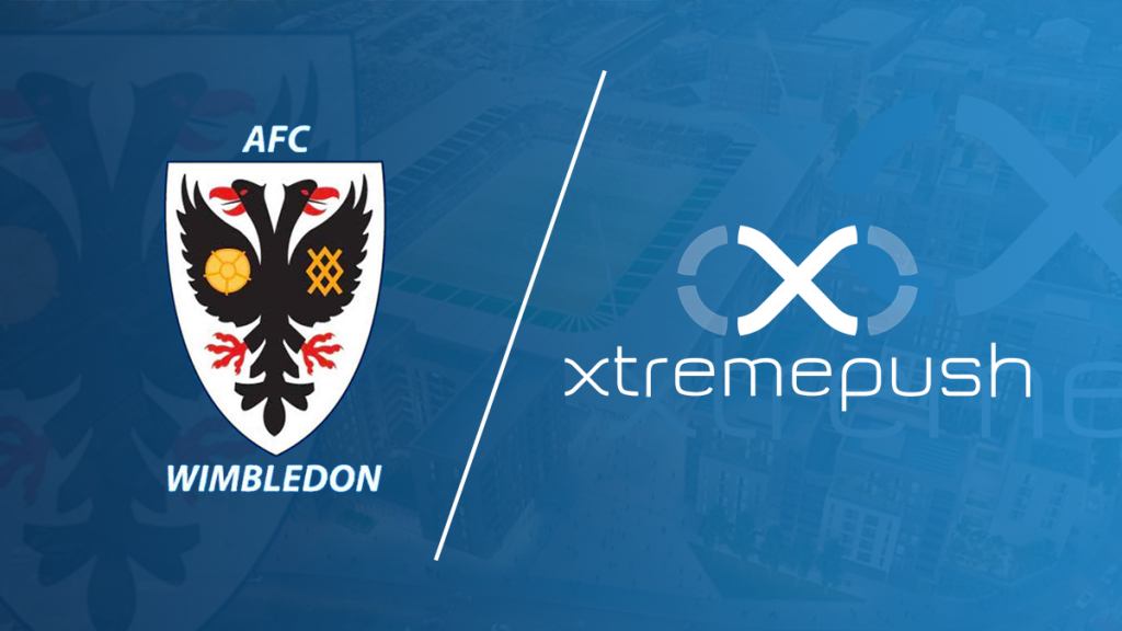 AFC Wimbledon choose Xtremepush