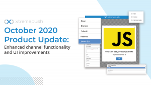 October 2020 Product Update: Enhanced channel functionality and UI improvements