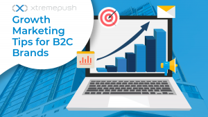 Growth Marketing Tips for B2C Brands